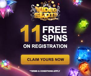 VIDEOSLOTS | 11 free spins (no deposit)   100% up to €210 bonus